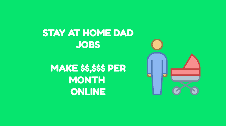 stay-at-home-dad-jobs